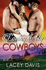 Loving My Cowboys (Blessing, Texas Book 1) Kindle Edition