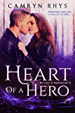 Heart of a Hero: a Moonbound World series (Witches of Whitewood Book 3)