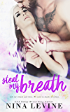 Steal My Breath (Elixir Book 1)