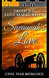 Savannah's Love: A Civil War Romance