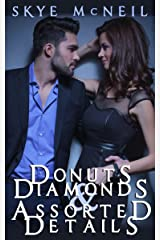 Donuts, Diamonds & Assorted Details Kindle Edition