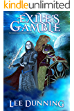 Exile's Gamble: The Chronicles of Shadow: Book II