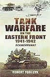 Tank Warfare on the Eastern Front 1941-1942: Schwerpunkt