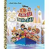 It's a Small World (Disney Classic) (Little Golden Book)