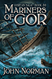 Mariners of Gor (Gorean Saga Book 30)