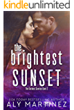 The Brightest Sunset (The Darkest Sunrise Duet Book 2) (English Edition)