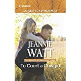To Court a Cowgirl (The Brodys of Lightning Creek Book 3)