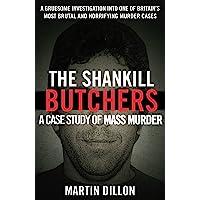 Shankill Butchers,The:A Case Study of Mass Murder