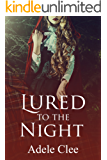 Lured to the Night (The Brotherhood Series, Book 4)