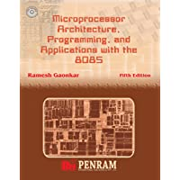 Microprocessor Architecture, Programming, and Applications with the 8085 5/e