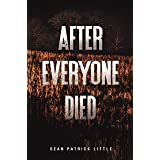 After Everyone Died (The Survivor Journals Book 1)