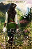 The Rise of the Dawnstar (The Avalonia Chronicles Book 2)