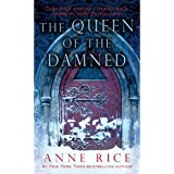 The Queen of the Damned: The Vampire Chronicles, Book 3