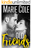 Old Friends: Second Chance Romance (#JustFriends Book 2)
