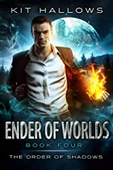 Ender of Worlds: A Morgan Rook Supernatural Thriller (The Order of Shadows Book 4) Kindle Edition