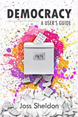 DEMOCRACY: A User's Guide Kindle Edition