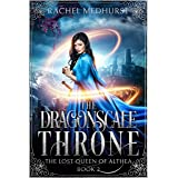 The Dragonscale Throne (The Lost Queen of Althea Book 2)