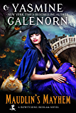 Maudlin's Mayhem (Bewitching Bedlam Book 2)
