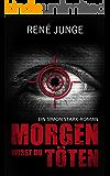 Morgen wirst du töten (Simon Stark Reihe 7) (German Edition)