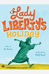 Lady Liberty's Holiday Kindle Edition