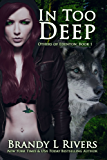 In Too Deep (Others of Edenton Book 1) (English Edition)