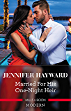 Married For His One-Night Heir (Secret Heirs of Billionaires Book 19)