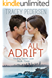 All Adrift: Finding Sweet Love (Finding Sweet Love Series Book 3)