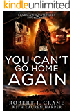 You Can't Go Home Again (Liars and Vampires Book 3)