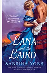 Lana and the Laird (Untamed Highlanders Book 3) Kindle Edition