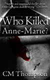 Who Killed Anne-Marie?