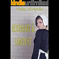 Rosemary & Sawdust: An anthology of Amish Romance