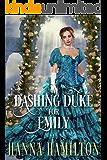 A Dashing Duke for Emily: A Historical Regency Romance Novel