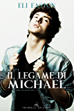 Il legame di Michael (Sex in Seattle Vol. 3)
