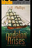 Andalon Arises: Dreamers of Andalon Book Two