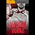 Paixão Voraz