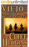 Viejo And The Hunted Ranger
