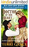 Mail Order Bride: Doctor of Her Heart: The Story of Jasmine Belle Wilde and Randolph Green (The Seven Sisters Of Oakwood…