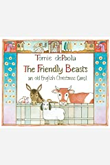 The Friendly Beasts Kindle Edition