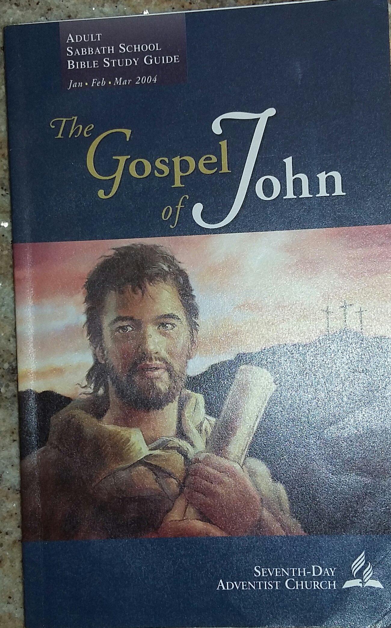 Download The Gospel of John - Adult Sabbath School Bible Study Guide (Jan, Feb, Mar 2004) (Seventh-Day Adventist Church) PDF