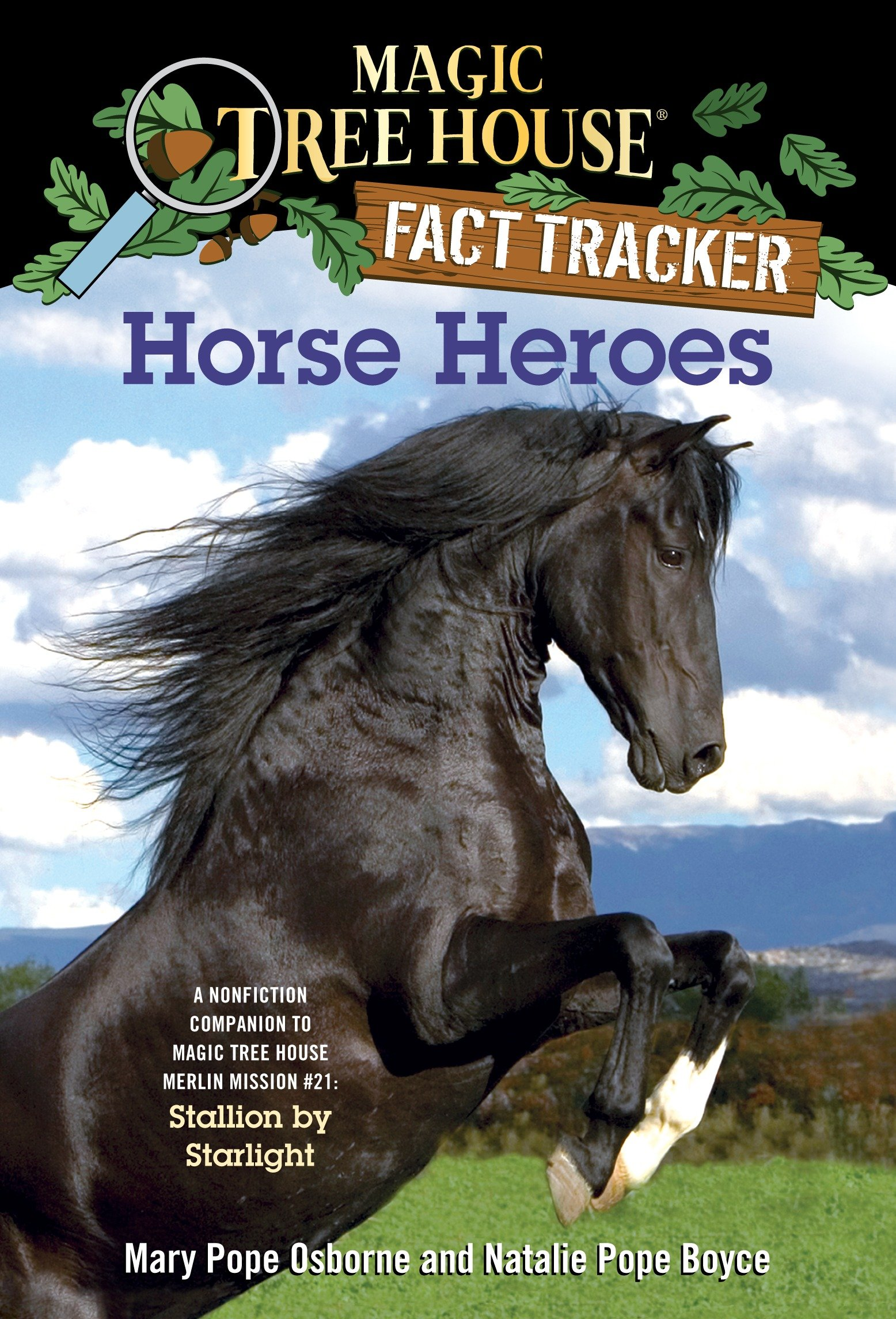 Horse Heroes: A Nonfiction Companion to Magic Tree House Merlin Mission #21: Stallion by Starlight (Magic Tree House (R) Fact Tracker Book 27) por Mary Pope Osborne