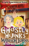 Ghostly Hijinks (An Agnes Barton Paranormal Mystery Book 2)