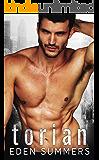 Torian: An Alpha Bad Boy Romance