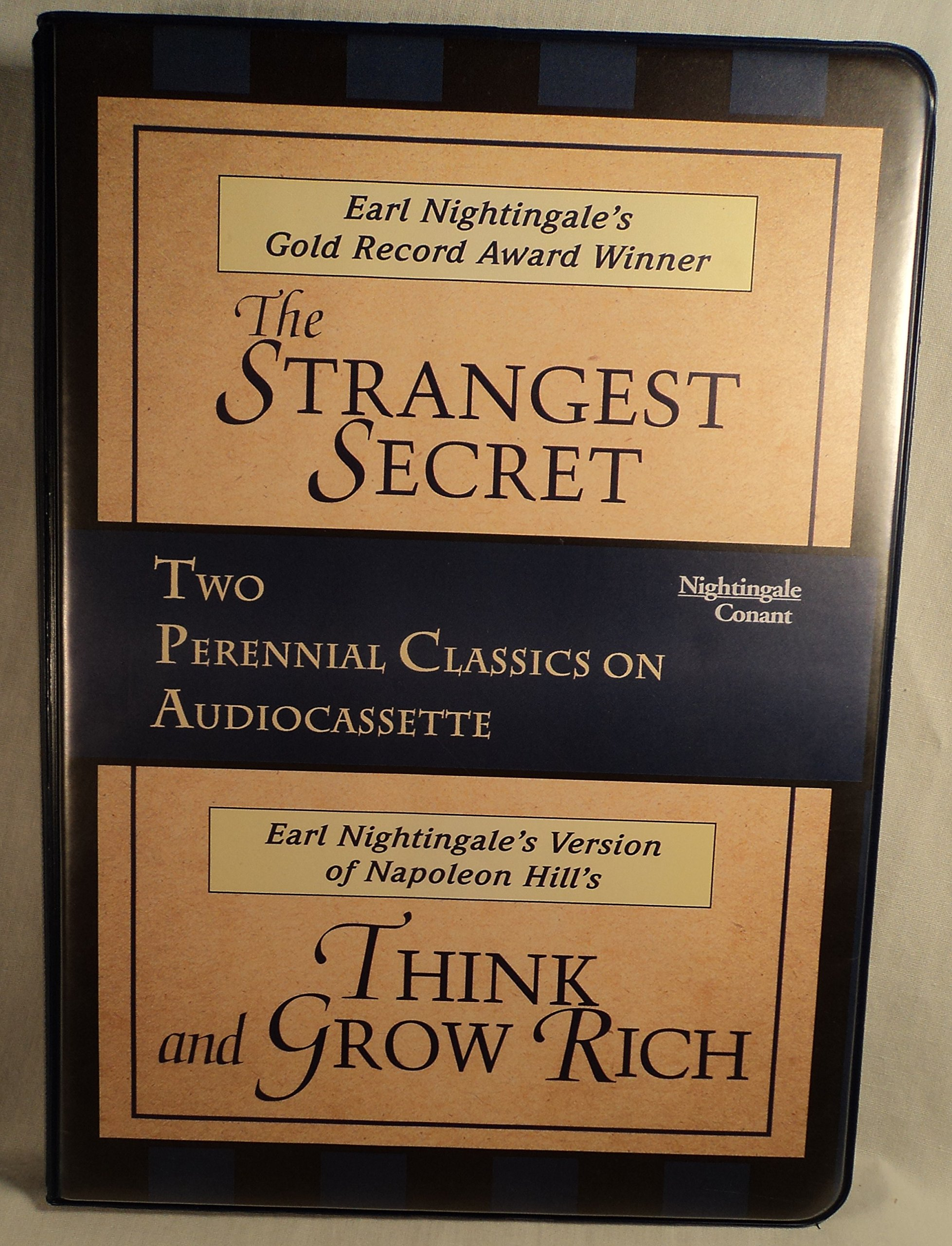 Earl Nightingales The strangest secret & Think and grow Rich- 2 perennial classics on audiocassette (The Strangest Secret & think and grow rich) by Nightingale Conant