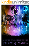 Triumph: A Shifter of Consequence Tale (Shifters of Consequence Book 3)