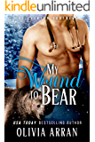 My Wound to Bear (The Everson Brothers Book 3)
