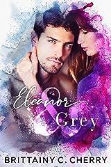 Eleanor & Grey Kindle Edition