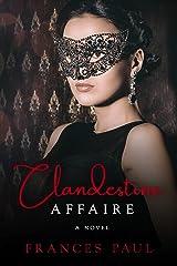 Clandestine Affaire Kindle Edition