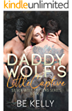 Daddy Wolf's Little Captive: Silver Wolf Shifters Book 2