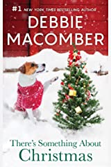 There's Something About Christmas Kindle Edition