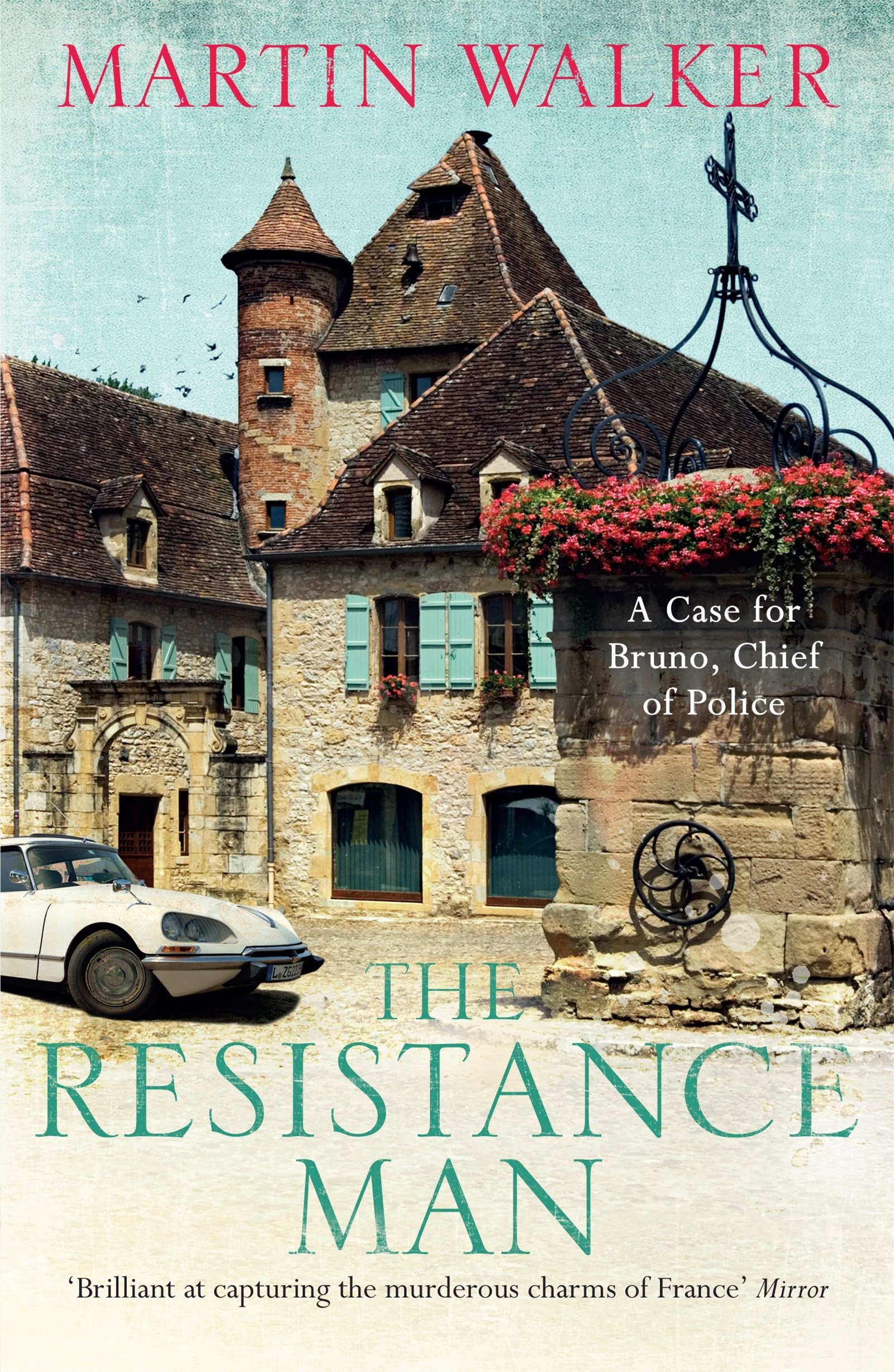 The Resistance Man  The Dordogne Mysteries 6  English Edition